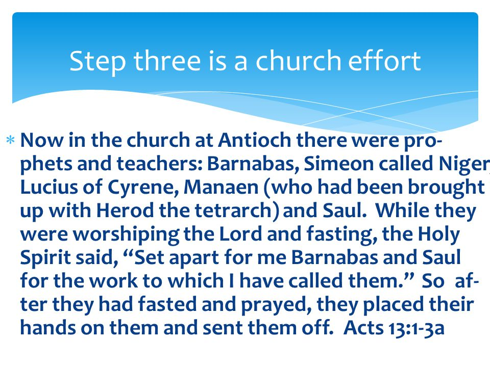 Step three is a church effort