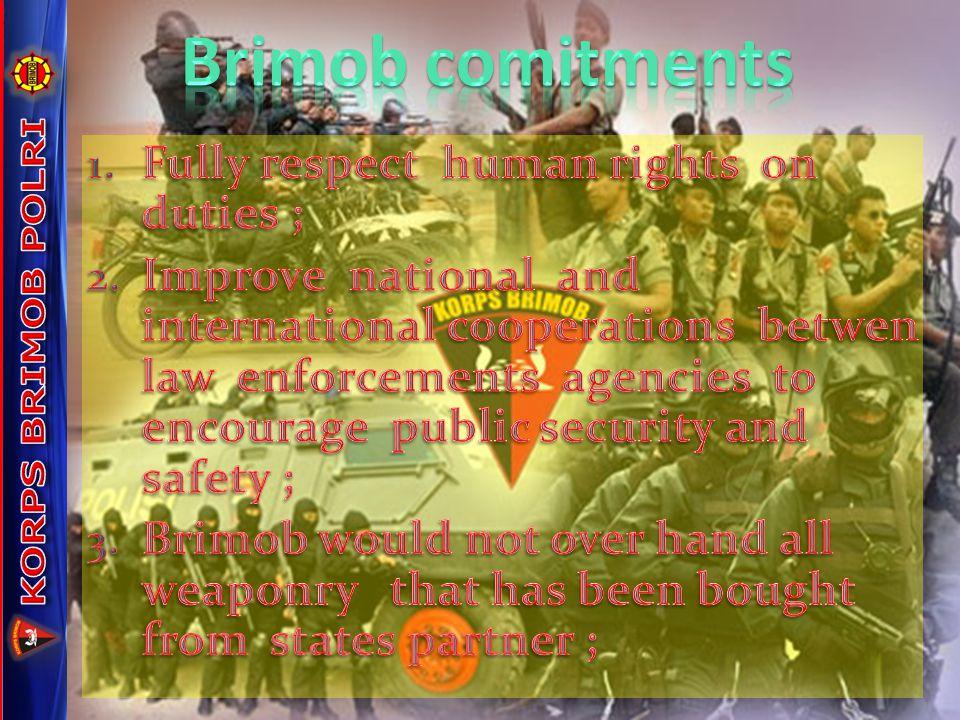 Brimob comitments KORPS BRIMOB POLRI