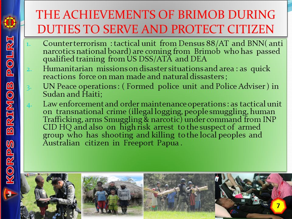 THE ACHIEVEMENTS OF BRIMOB DURING DUTIES TO SERVE AND PROTECT CITIZEN