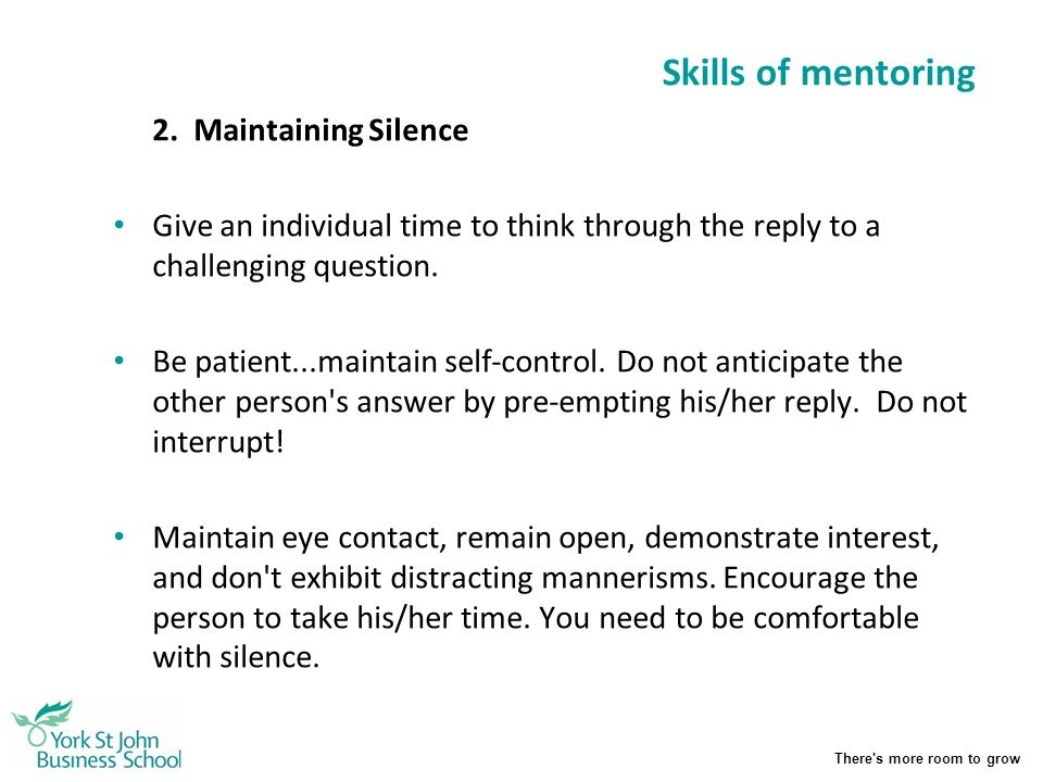 Skills of mentoring 2. Maintaining Silence