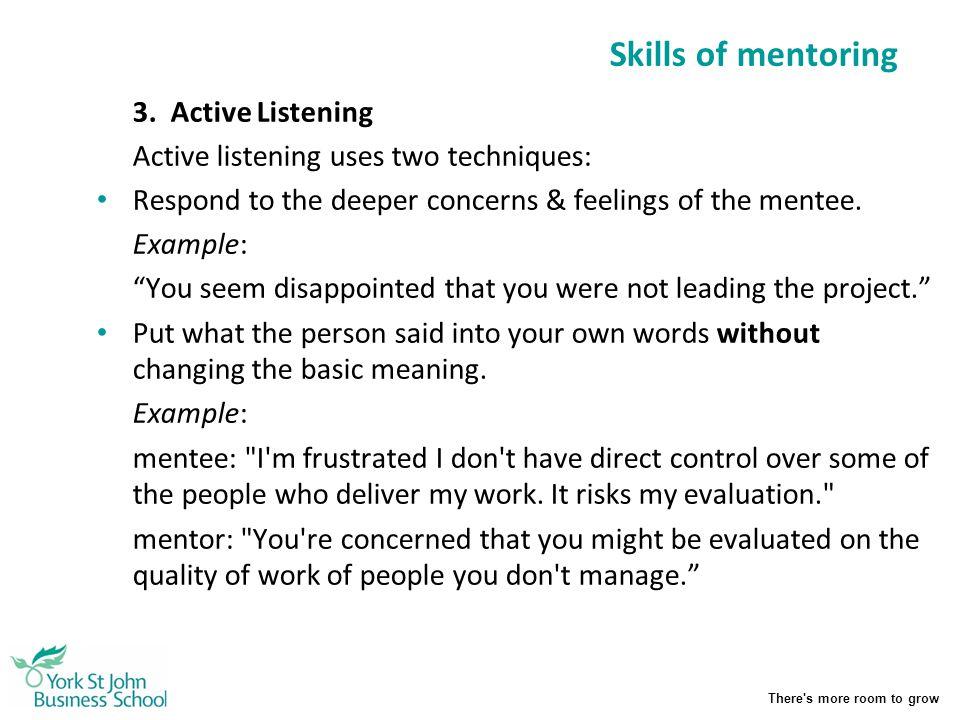 Skills of mentoring 3. Active Listening
