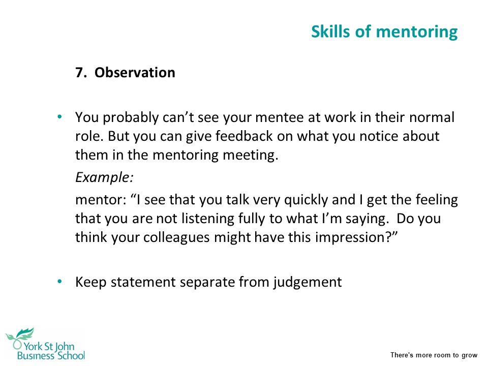 Skills of mentoring 7. Observation