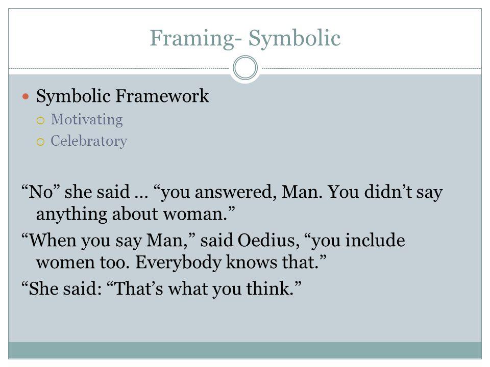 Framing- Symbolic Symbolic Framework