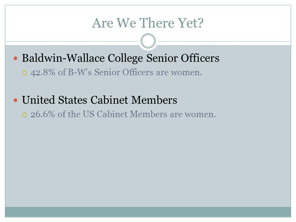 Are We There Yet Baldwin-Wallace College Senior Officers