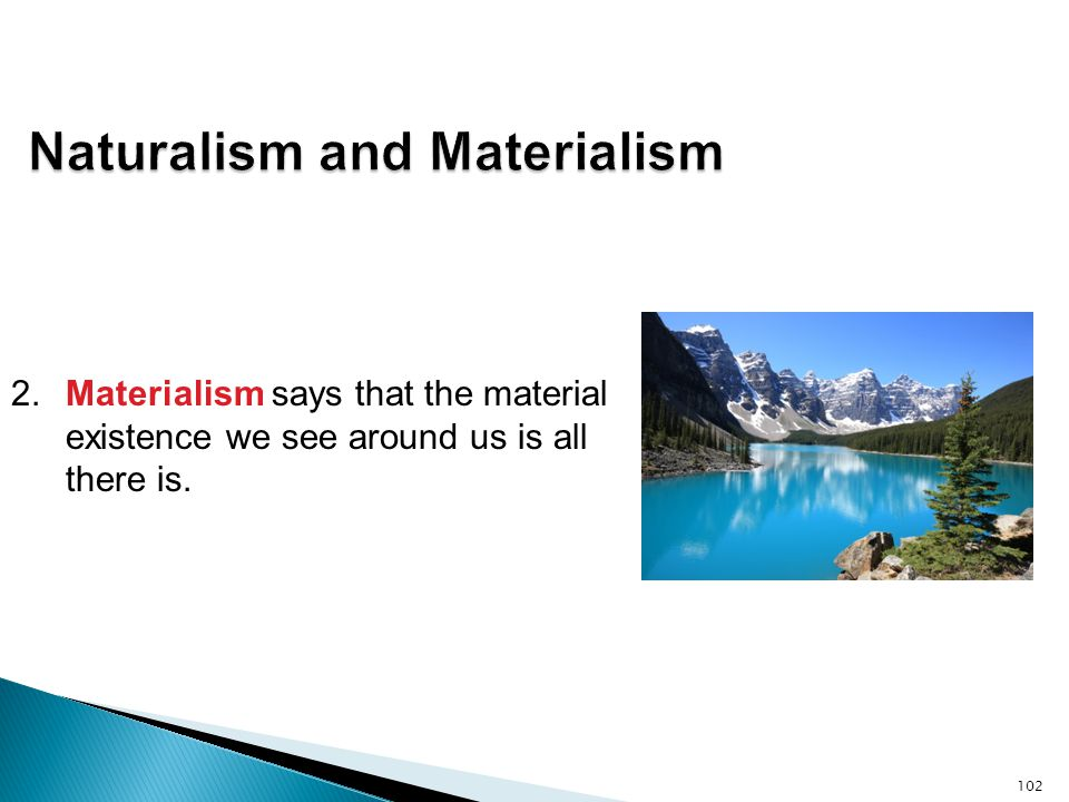 Naturalism and Materialism