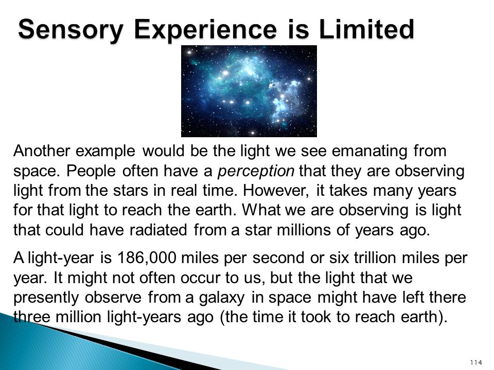 Sensory Experience is Limited