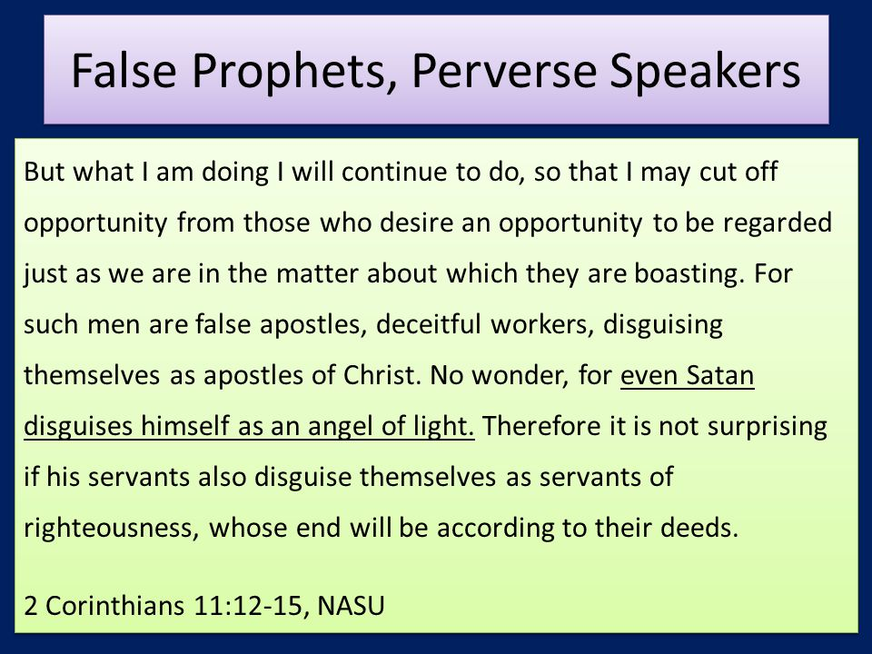 False Prophets, Perverse Speakers
