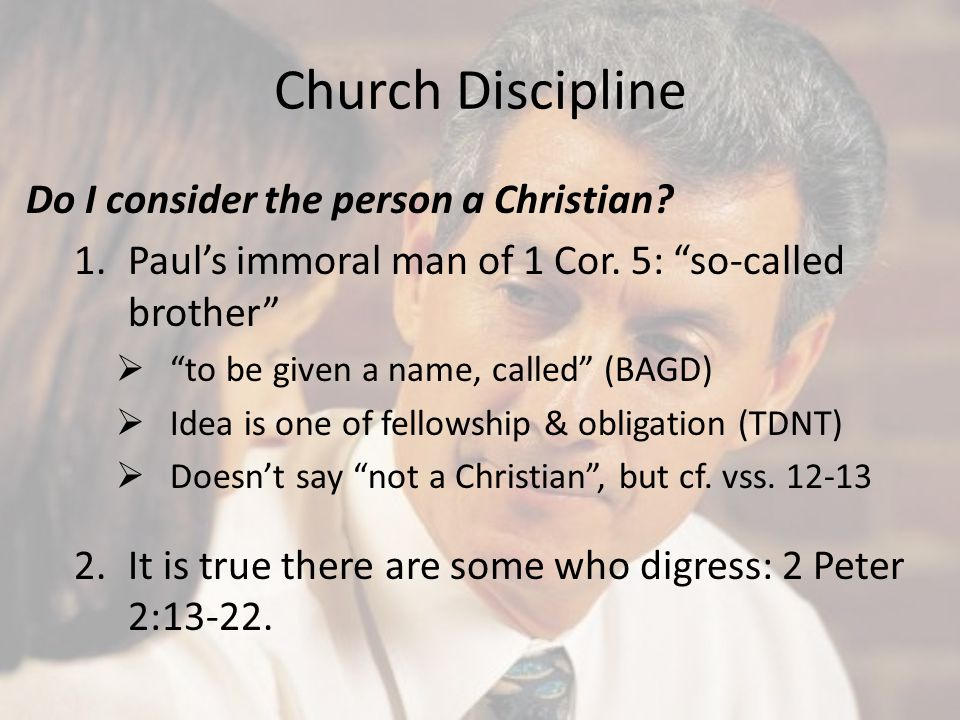 Church Discipline Do I consider the person a Christian