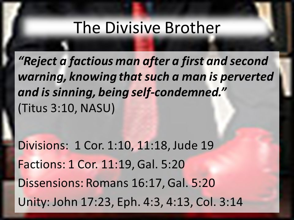 The Divisive Brother