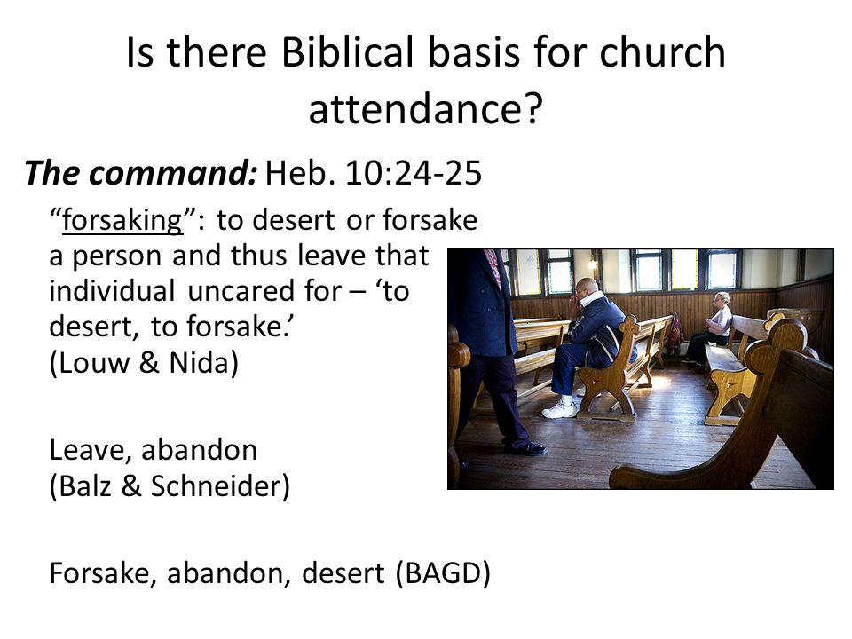 Is there Biblical basis for church attendance