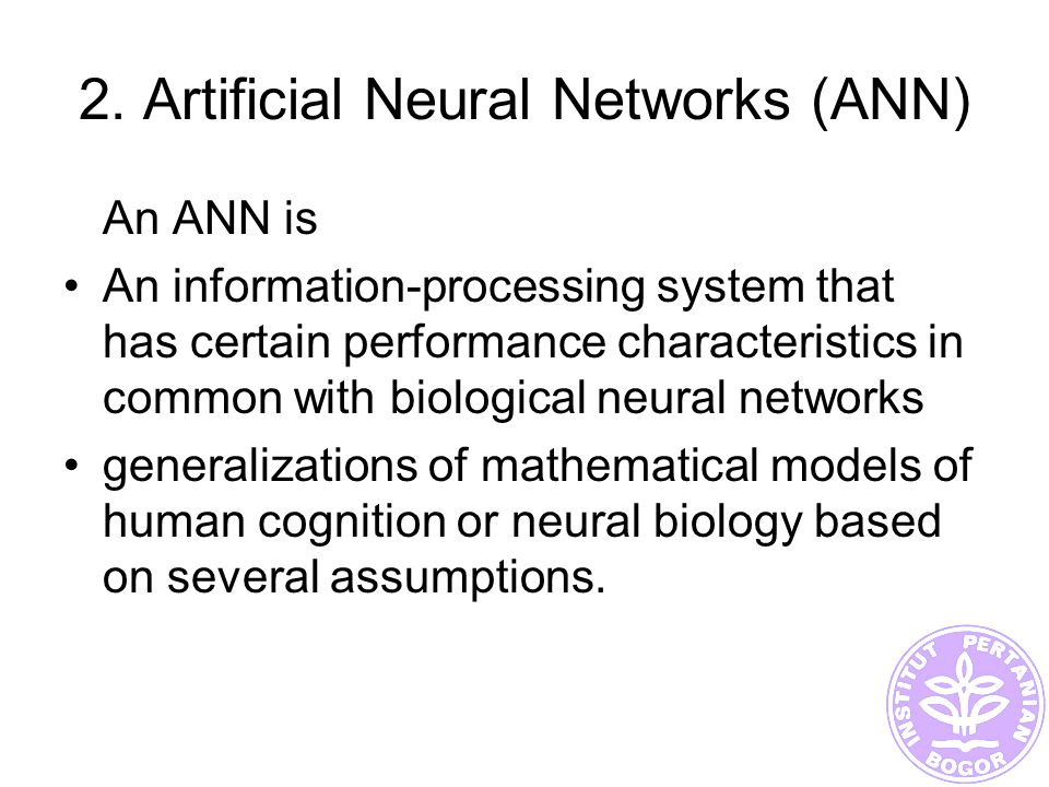 2. Artificial Neural Networks (ANN)