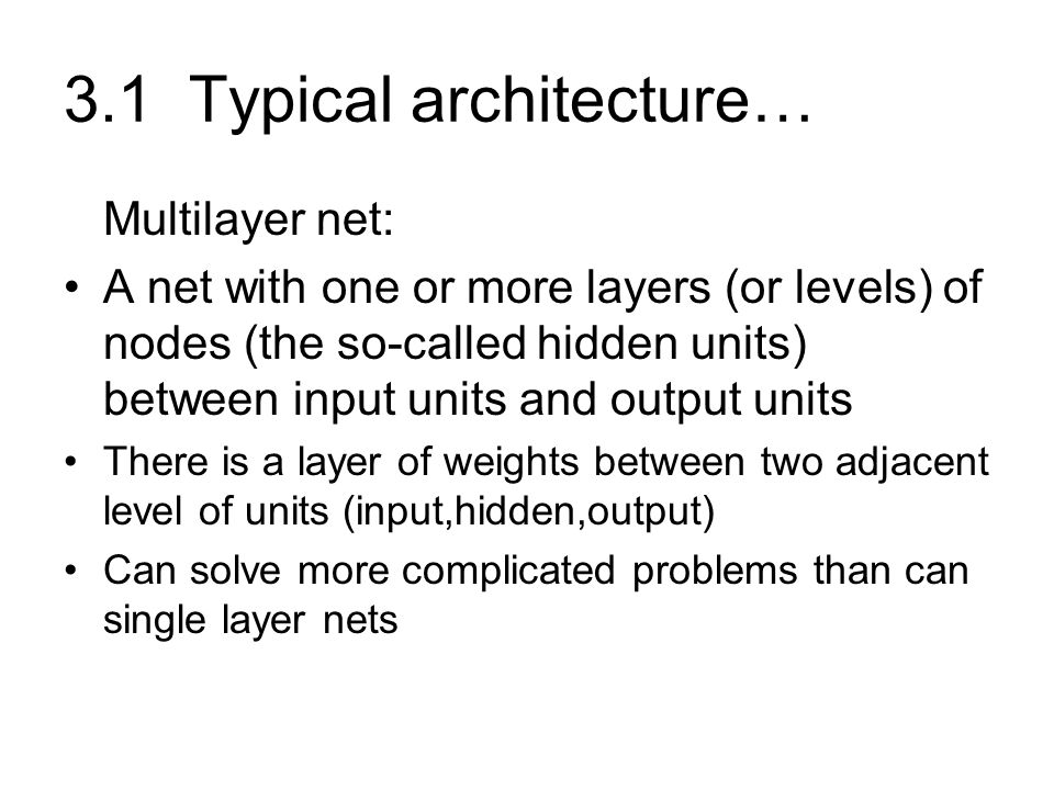 3.1 Typical architecture…