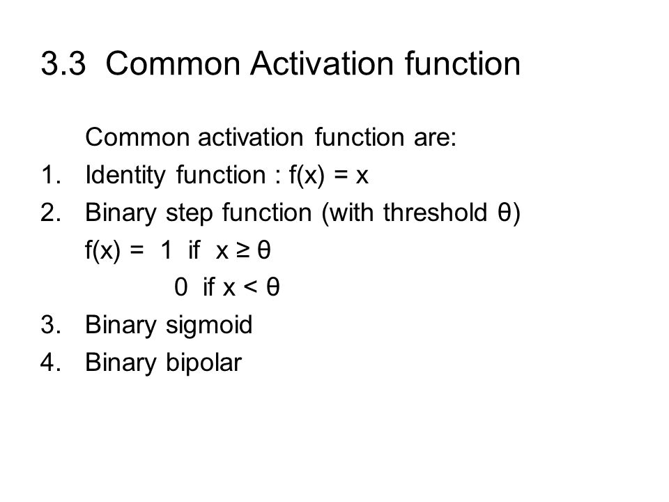 3.3 Common Activation function