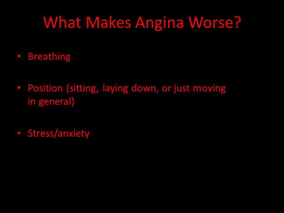 What Makes Angina Worse
