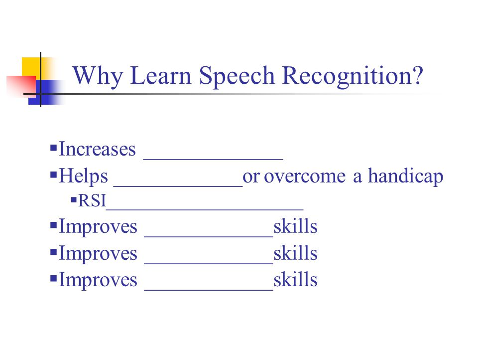 Why Learn Speech Recognition