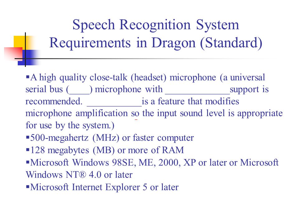 Speech Recognition System Requirements in Dragon (Standard)