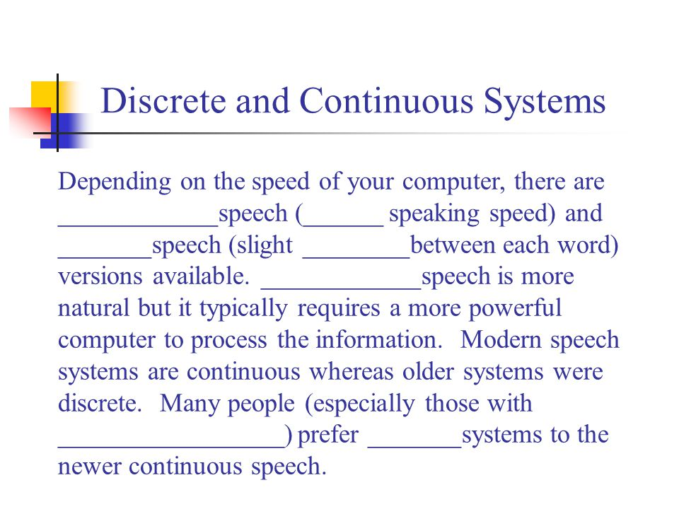 Discrete and Continuous Systems
