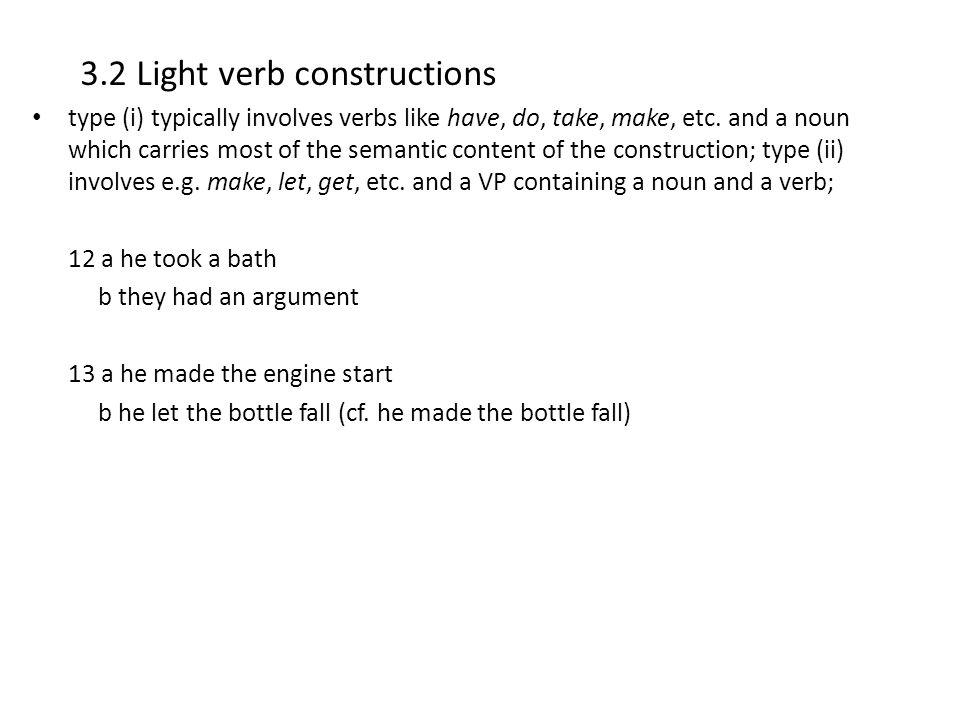 3.2 Light verb constructions