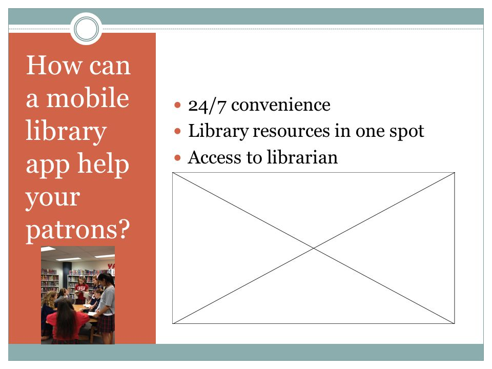 How can a mobile library app help your patrons