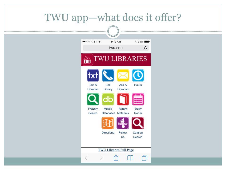 TWU app—what does it offer