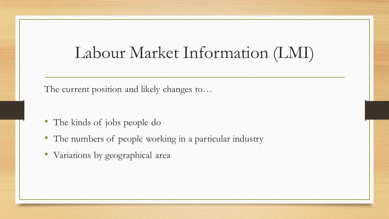 Labour Market Information (LMI)