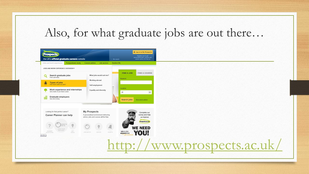 Also, for what graduate jobs are out there…