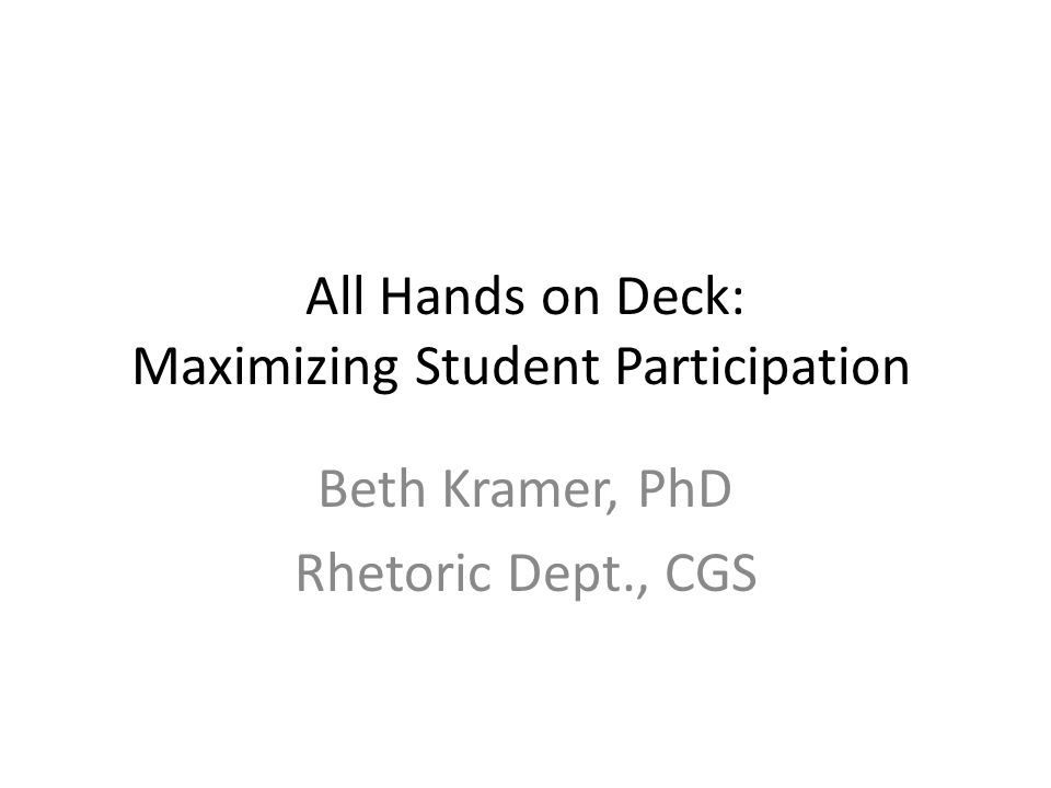 All Hands on Deck: Maximizing Student Participation