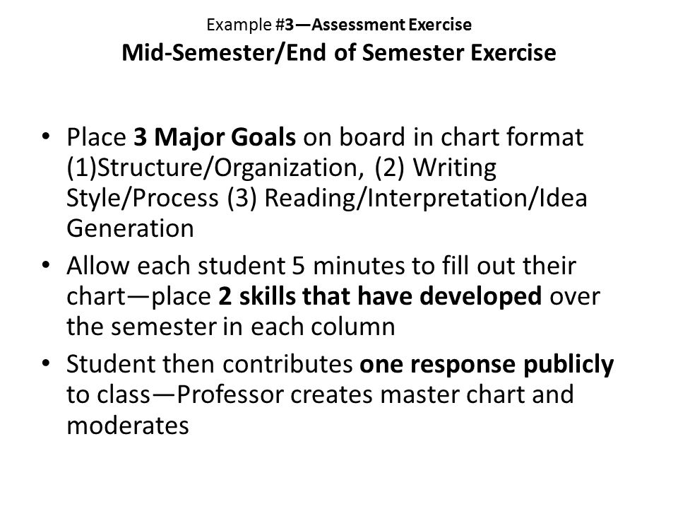 Example #3—Assessment Exercise Mid-Semester/End of Semester Exercise