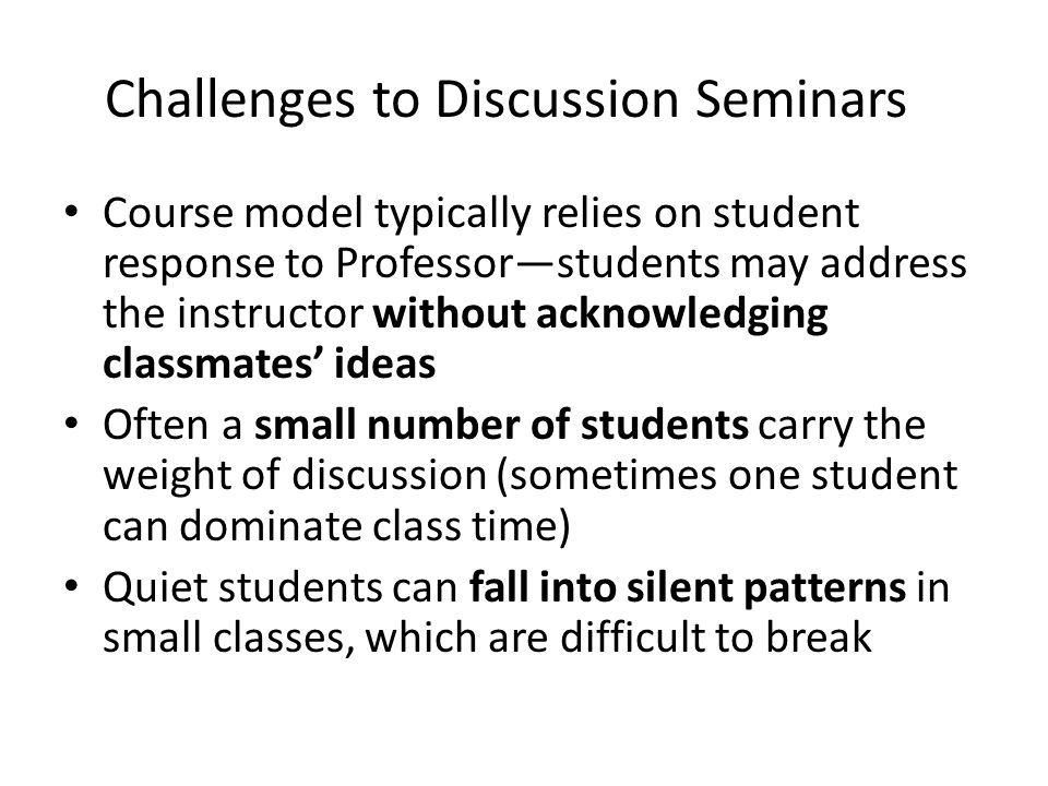 Challenges to Discussion Seminars