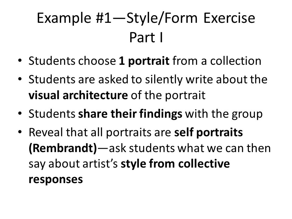 Example #1—Style/Form Exercise Part I