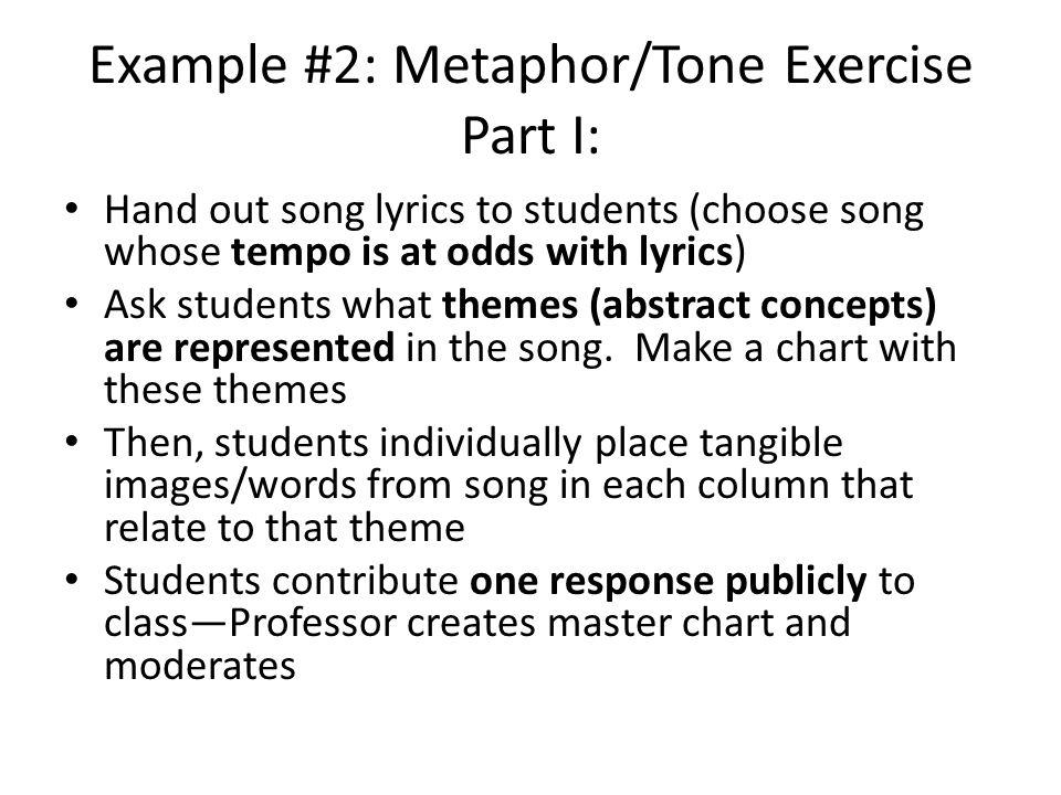 Example #2: Metaphor/Tone Exercise Part I: