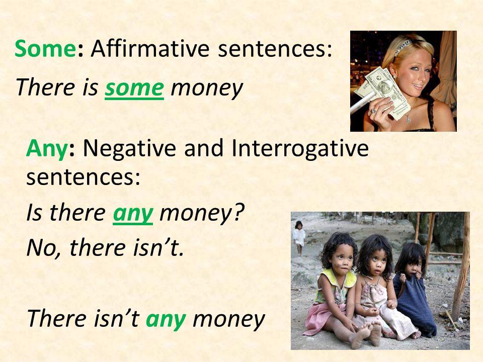 Some: Affirmative sentences:
