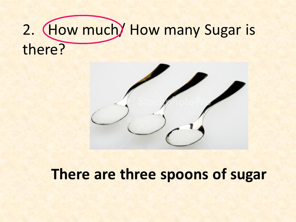 There are three spoons of sugar