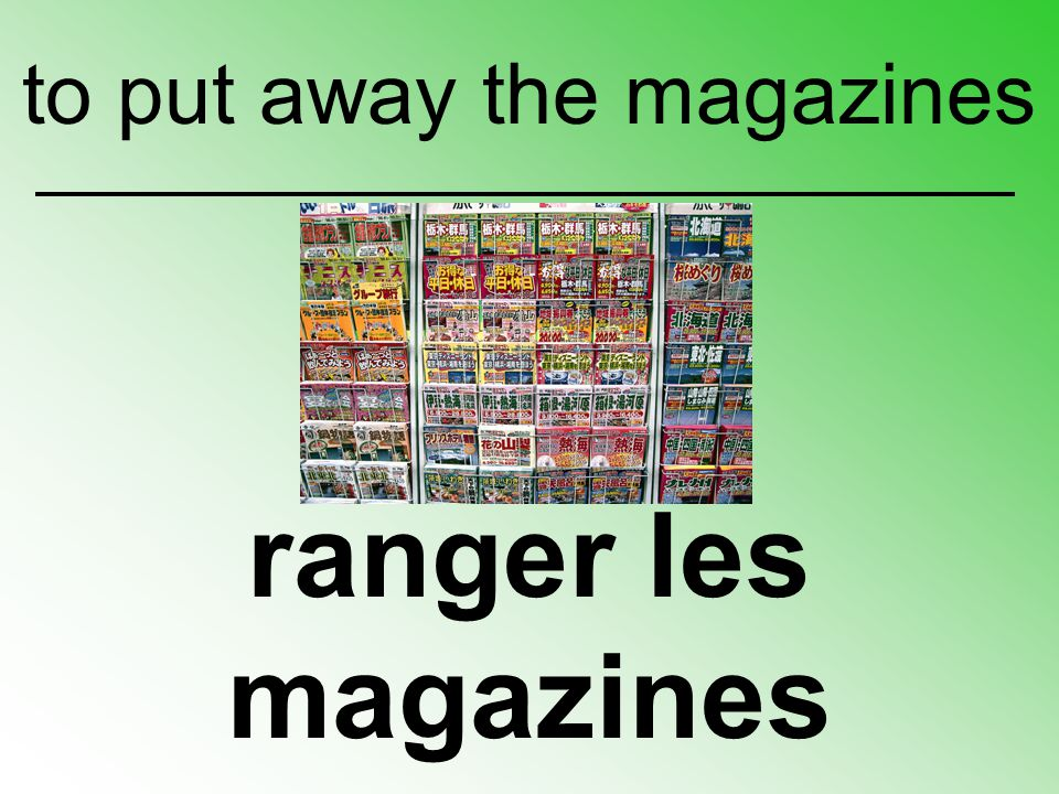 to put away the magazines