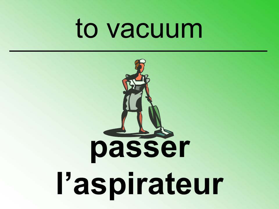 to vacuum passer l'aspirateur