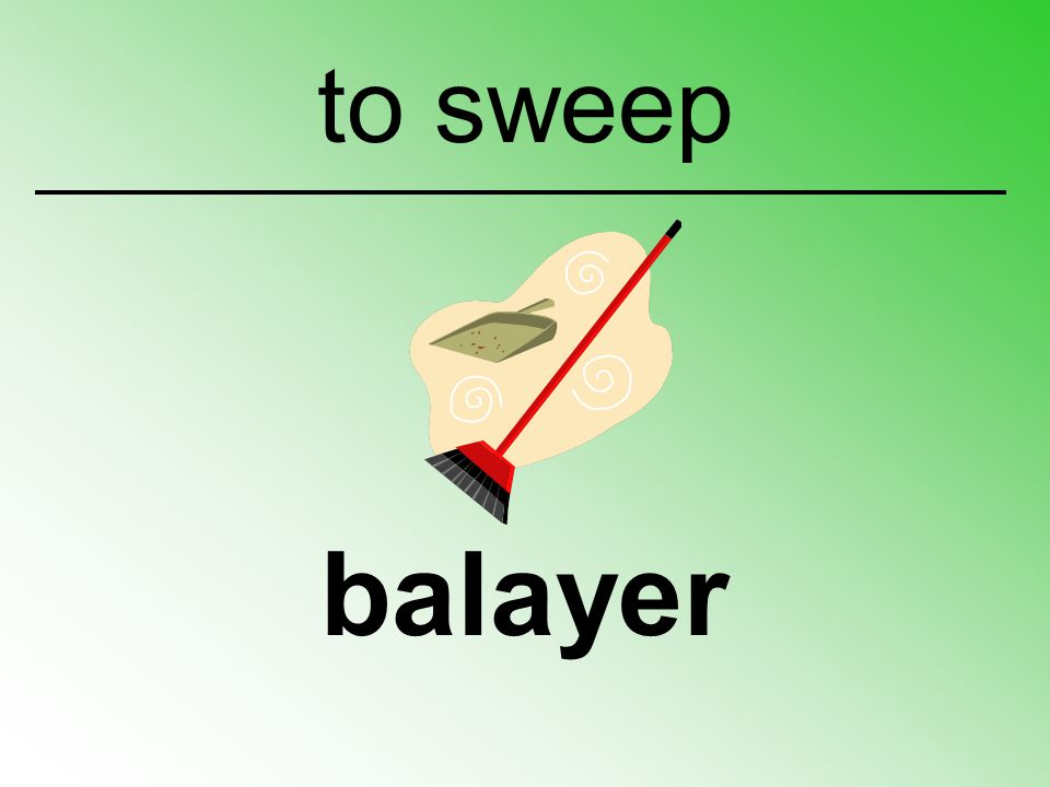 to sweep balayer