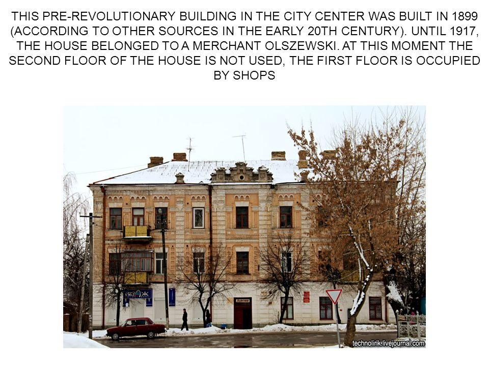 THIS PRE-REVOLUTIONARY BUILDING IN THE CITY CENTER WAS BUILT IN 1899 (ACCORDING TO OTHER SOURCES IN THE EARLY 20TH CENTURY).