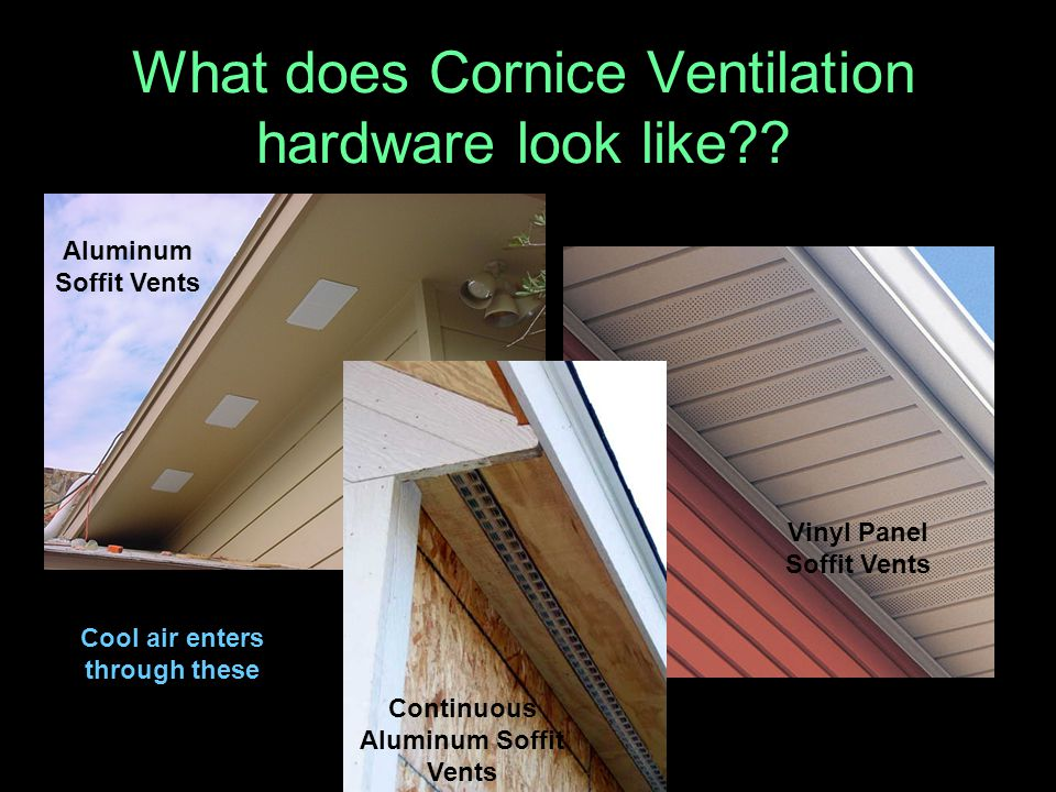 What does Cornice Ventilation hardware look like