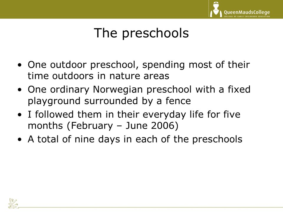 The preschools One outdoor preschool, spending most of their time outdoors in nature areas.