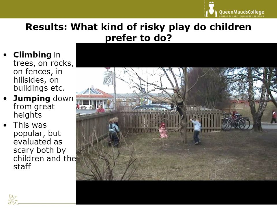 Results: What kind of risky play do children prefer to do