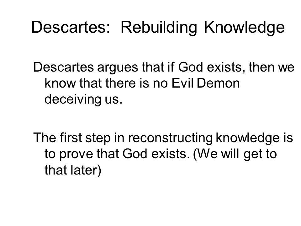 Descartes: Rebuilding Knowledge