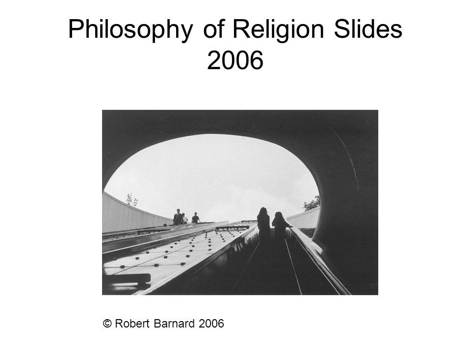 Philosophy of Religion Slides 2006
