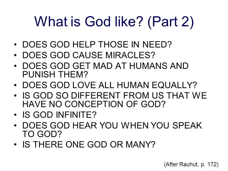 What is God like (Part 2) DOES GOD HELP THOSE IN NEED