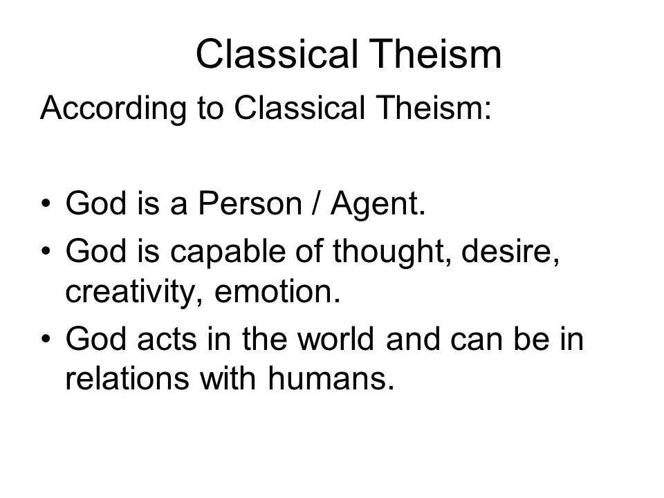 Classical Theism According to Classical Theism: