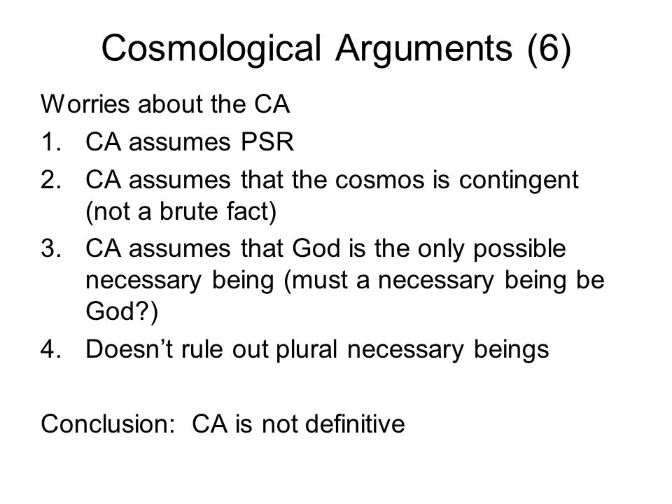 Cosmological Arguments (6)