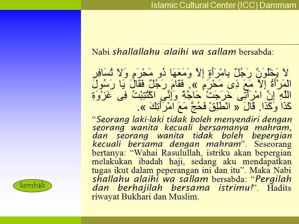 Nabi shallallahu alaihi wa sallam bersabda: