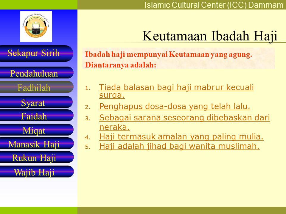 Keutamaan Ibadah Haji Ibadah haji mempunyai Keutamaan yang agung. Diantaranya adalah: Tiada balasan bagi haji mabrur kecuali surga.