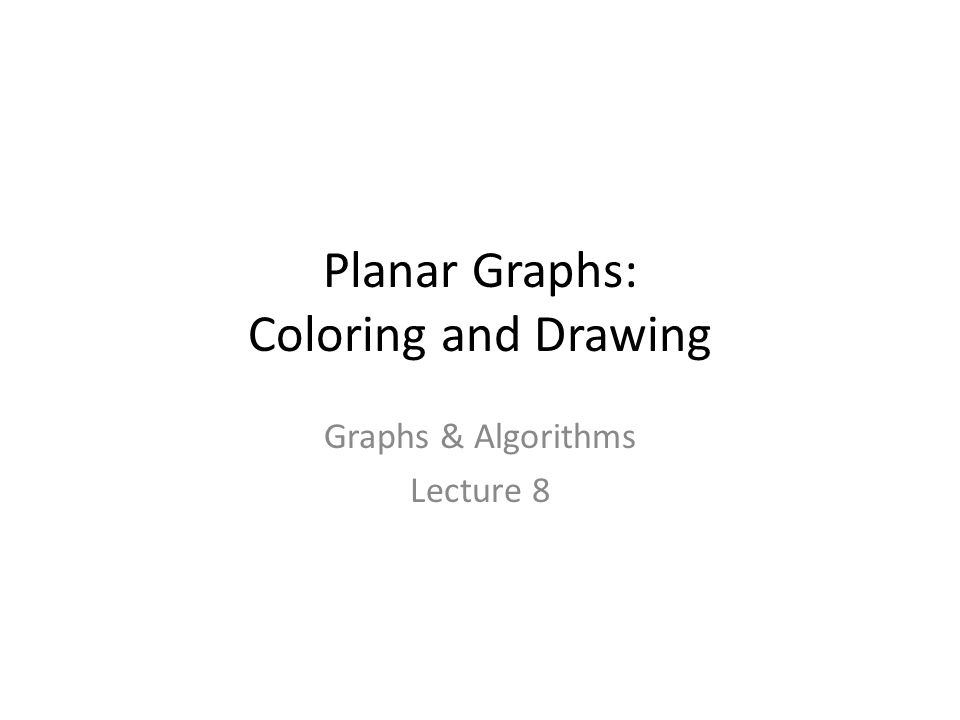 Planar Graphs: Coloring and Drawing