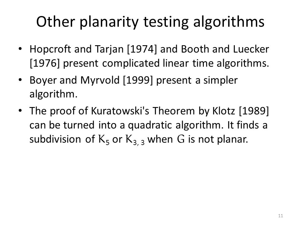 Other planarity testing algorithms