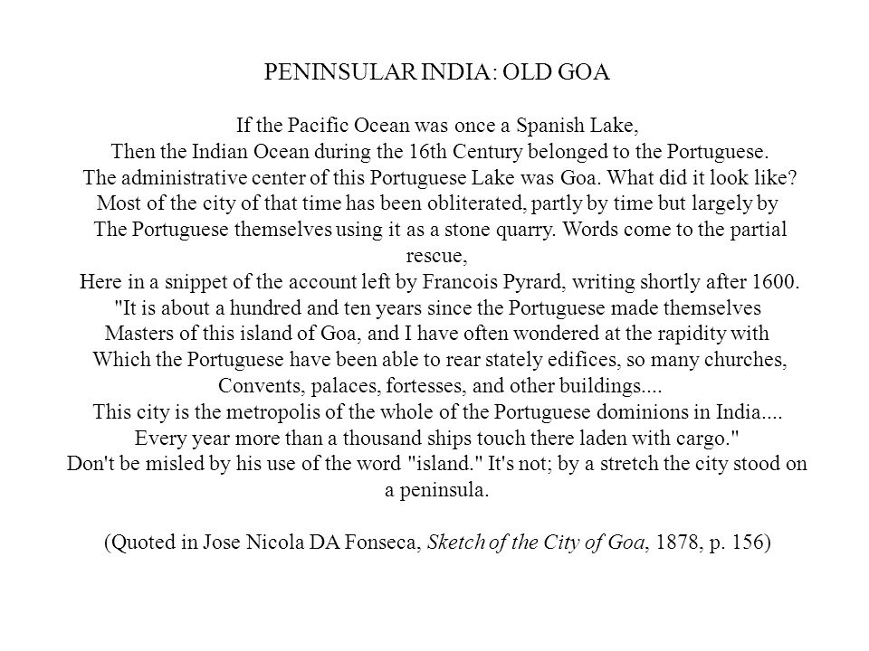 PENINSULAR INDIA: OLD GOA